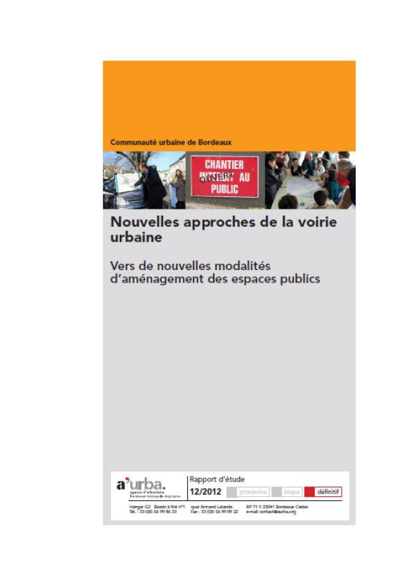 Nouvelles approches de la voirie urbaine a 39 urba agence for Agence urbanisme paysage bordeaux