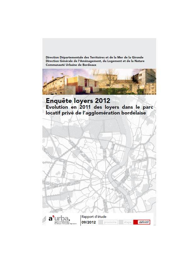 Enqu te loyers 2012 a 39 urba agence d 39 urbanisme bordeaux for Agence urbanisme paysage bordeaux