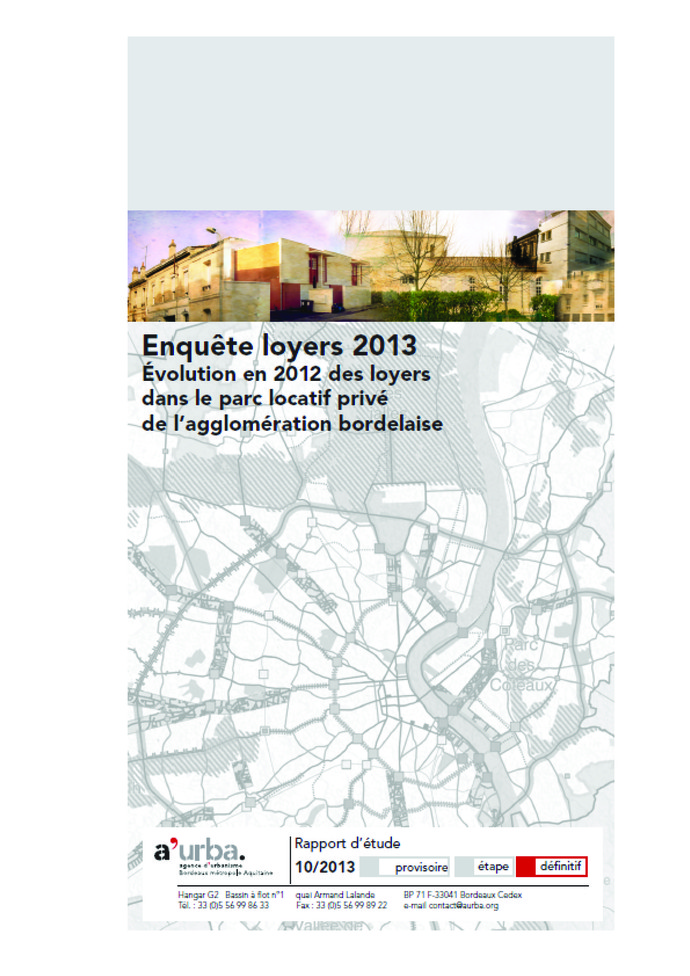 Enqu te loyers 2013 a 39 urba agence d 39 urbanisme bordeaux for Agence urbanisme paysage bordeaux