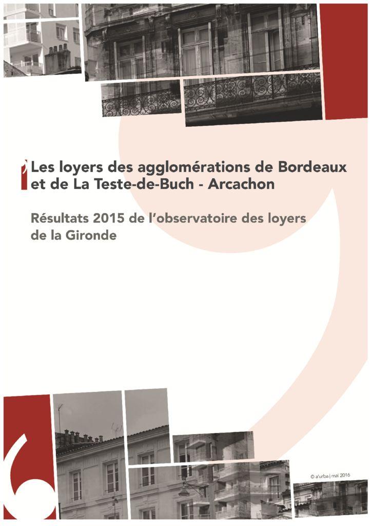 Les loyers des agglom rations bordeaux la teste et for Agence urbanisme paysage bordeaux