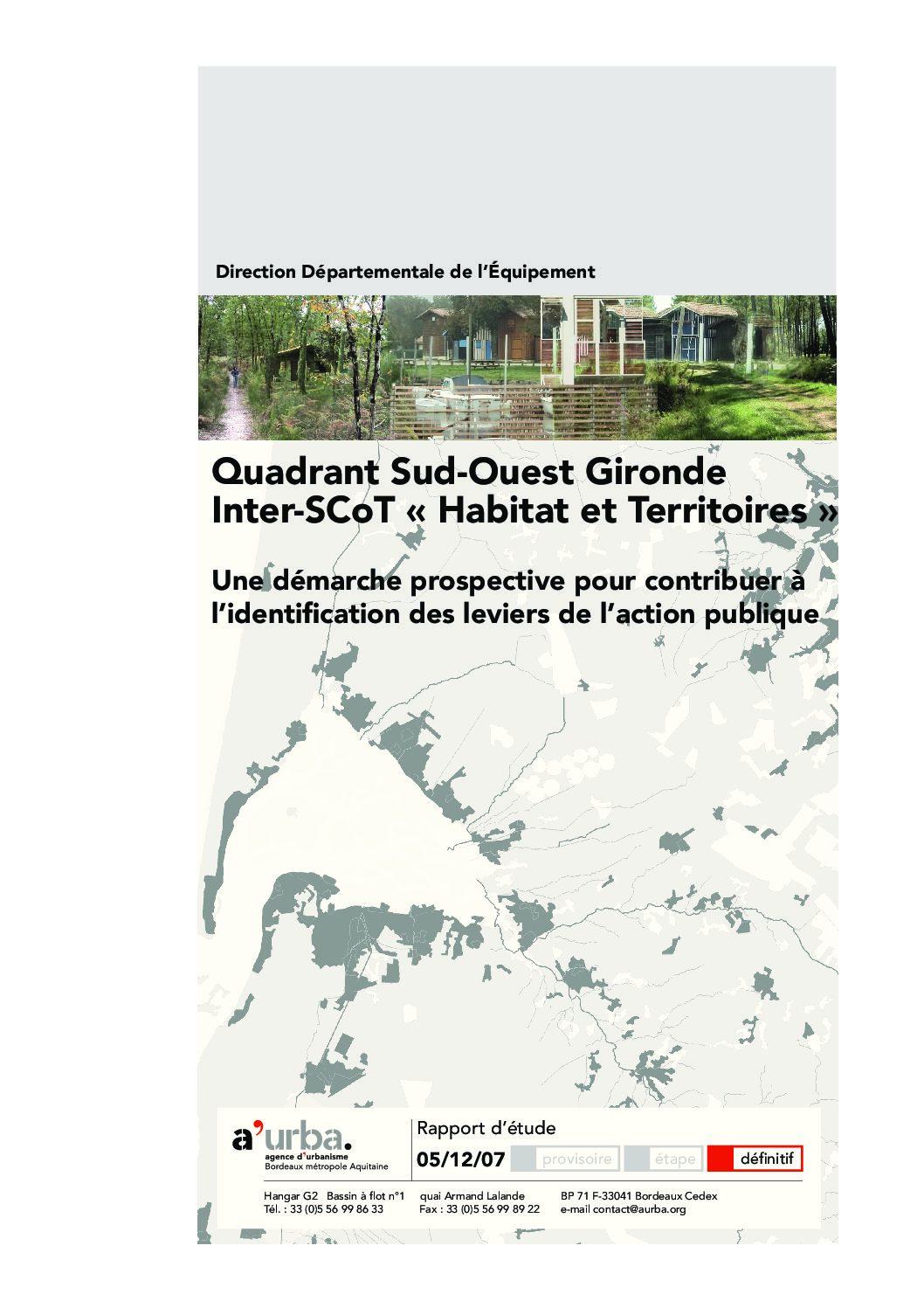 Quadrant sud ouest gironde interscot habitat et for Agence urbanisme paysage bordeaux