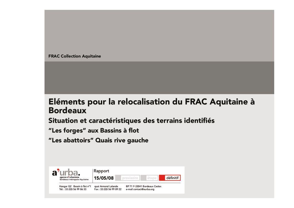 Etude d 39 implantation du nouveau frac aquitaine a 39 urba for Agence urbanisme paysage bordeaux