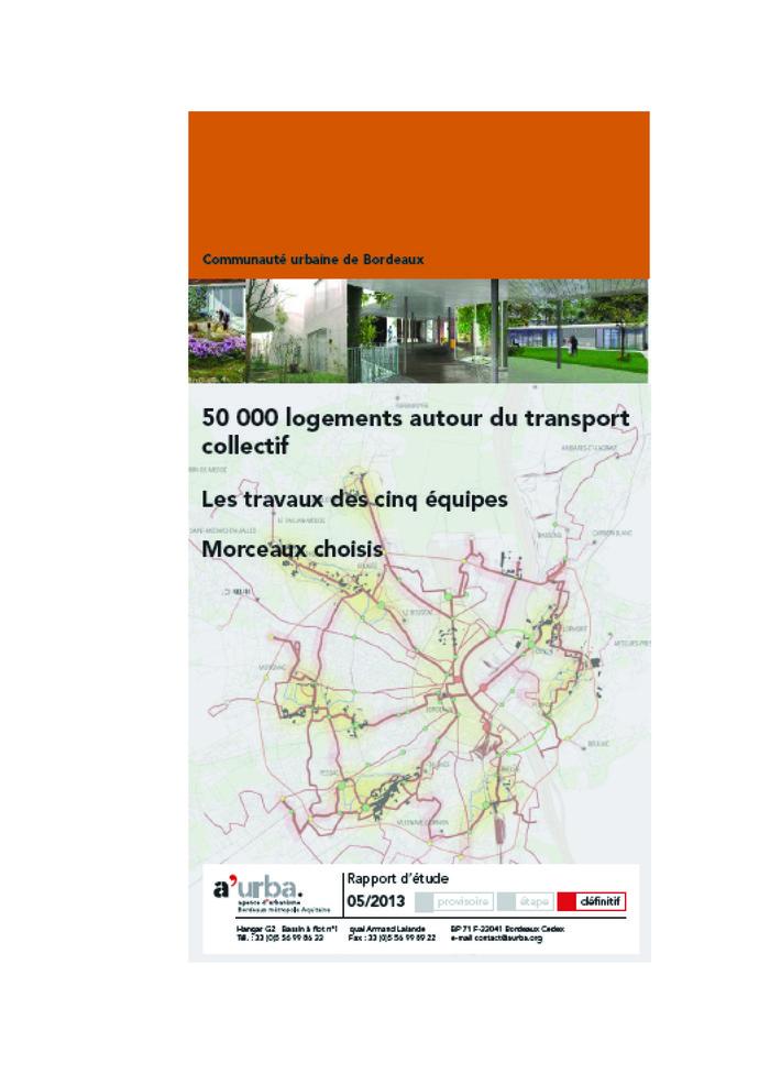 50 000 logements autour du transport collectif a 39 urba for Agence urbanisme paysage bordeaux