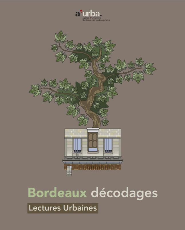 01 bordeaux d codages a 39 urba agence d 39 urbanisme for Agence urbanisme paysage bordeaux
