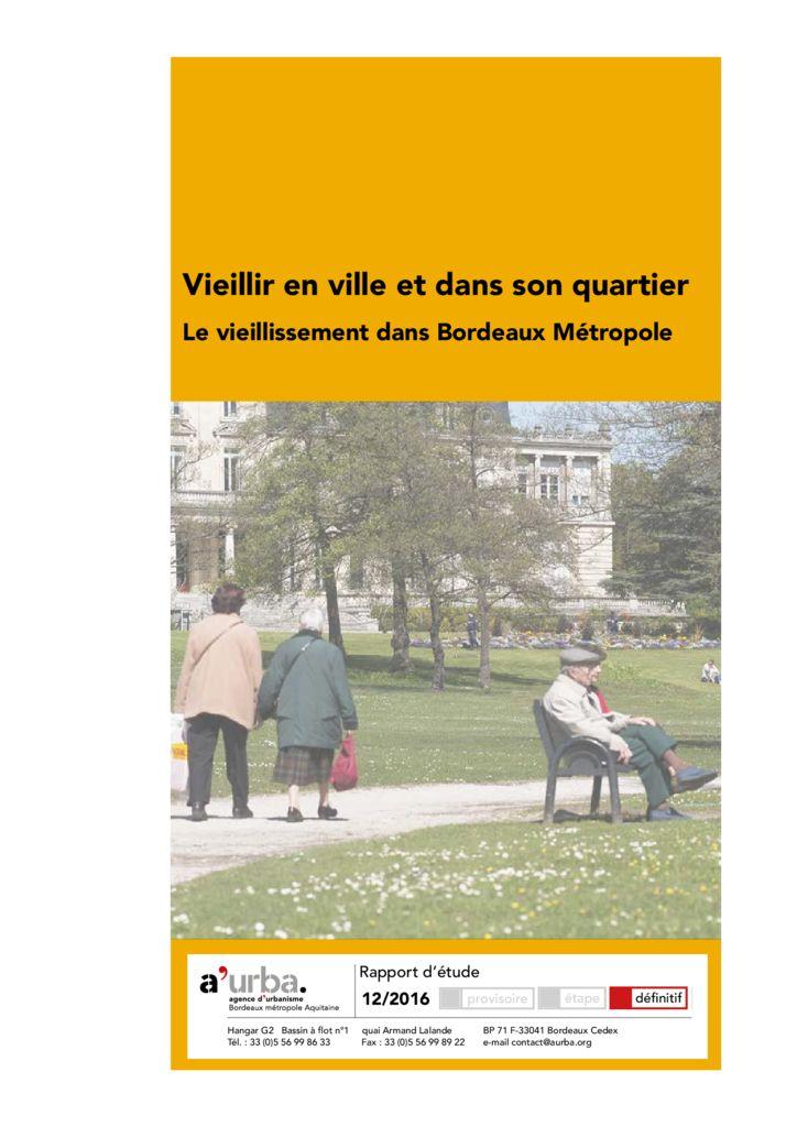 Vieillir en ville et dans son quartier a 39 urba agence d for Agence urbanisme paysage bordeaux